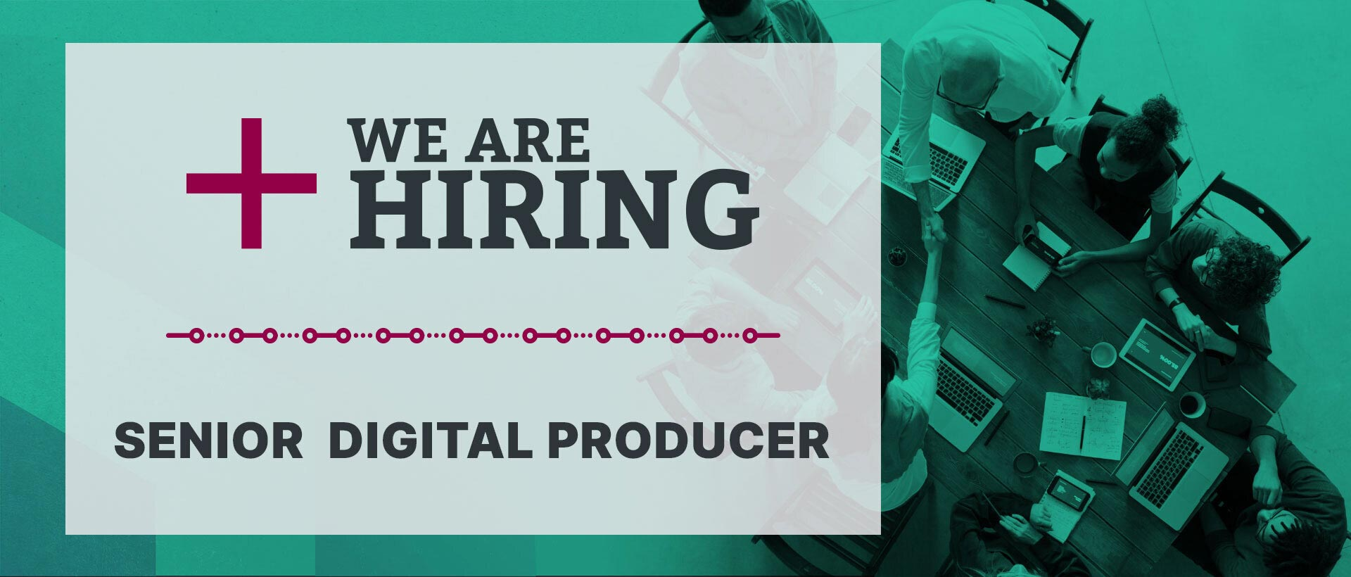Senior Digital Producer / Client Facing Project Manager