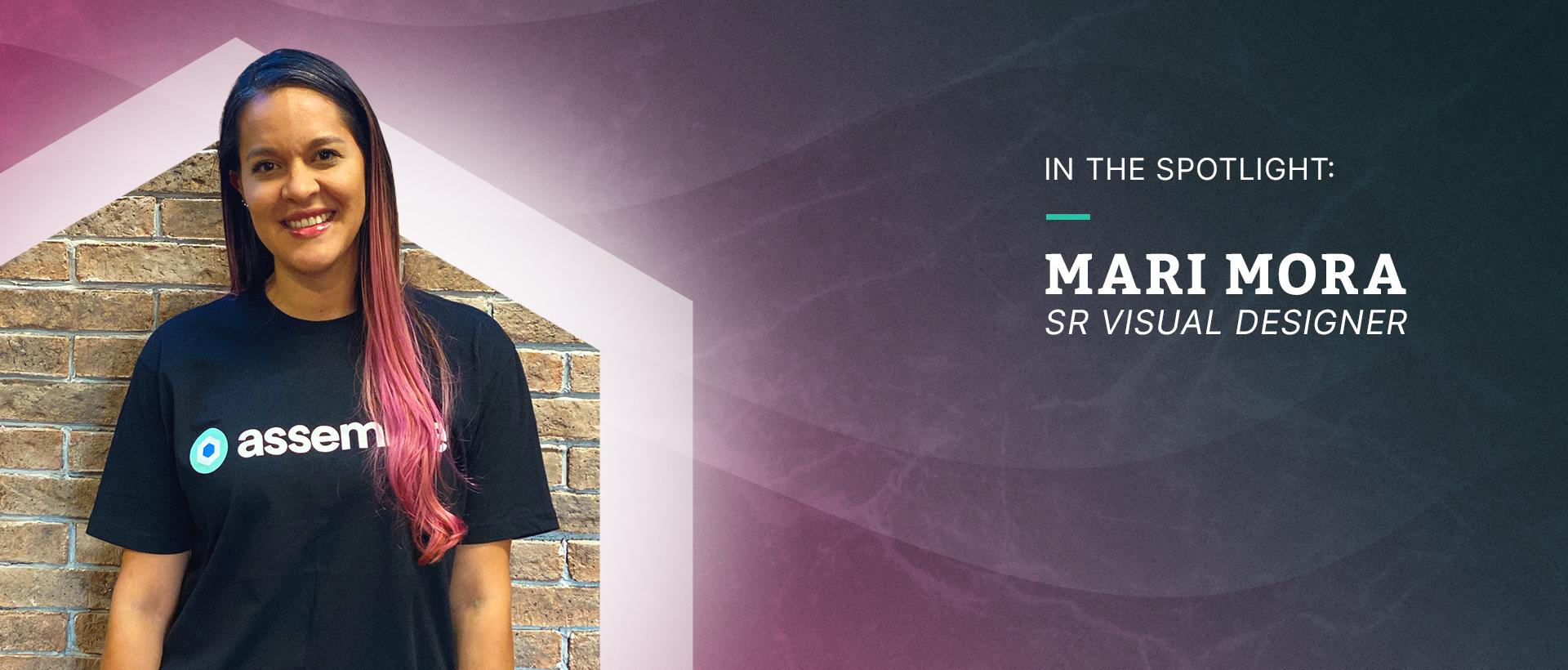 In the Spotlight: Mari Mora