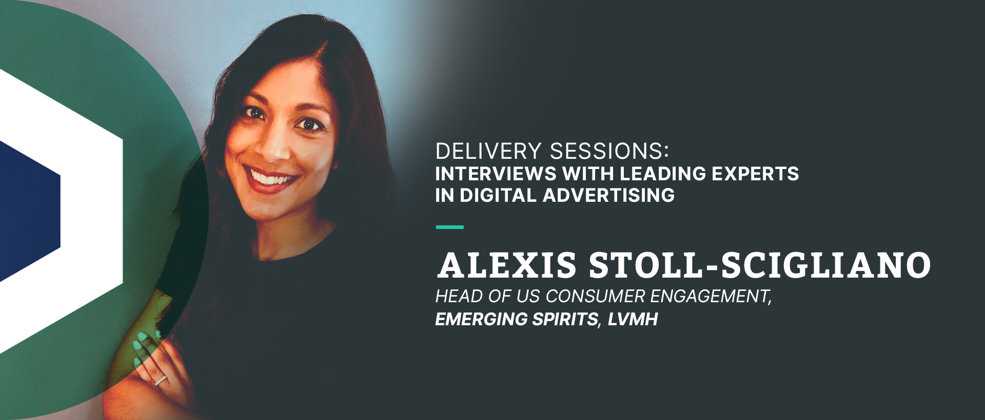 Delivery Sessions Interview with Alexis Stoll-Scigliano, Head of US Consumer Engagement, Emerging Spirits, LVMH